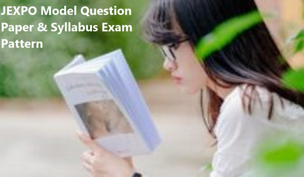 JEXPO Model Question Paper & Syllabus Exam Pattern 2019
