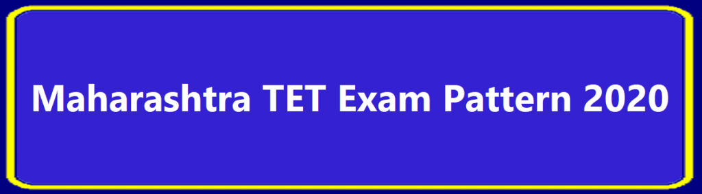 Maharashtra TET Model Paper 2020 Exam Pattern