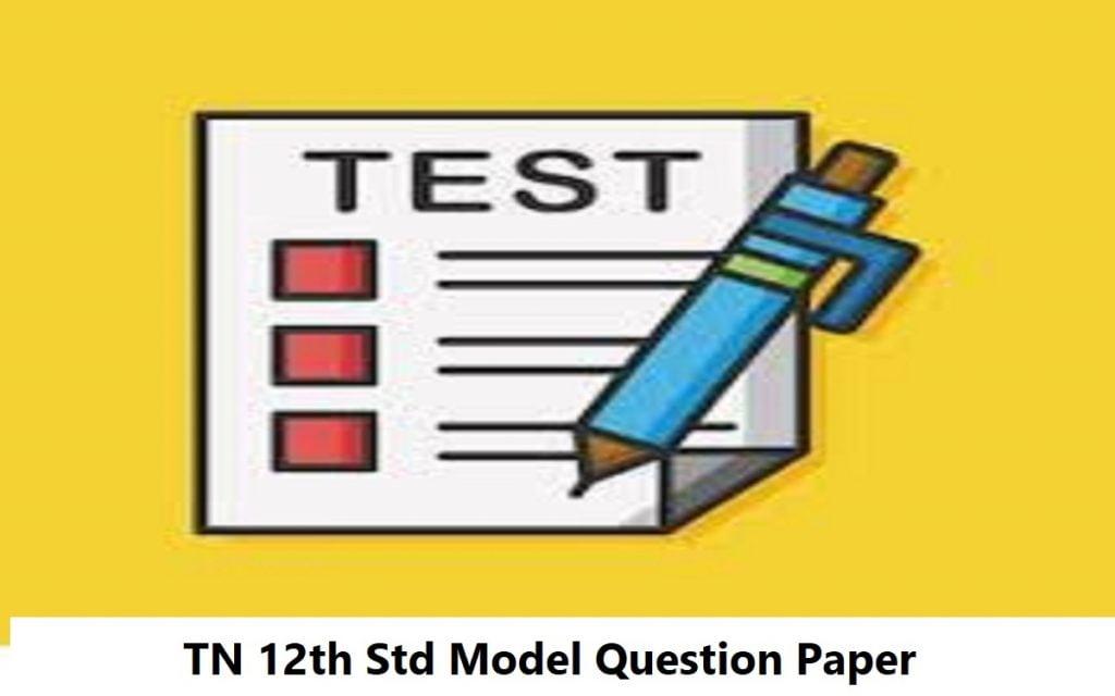 TN 12th Std Model Question Paper