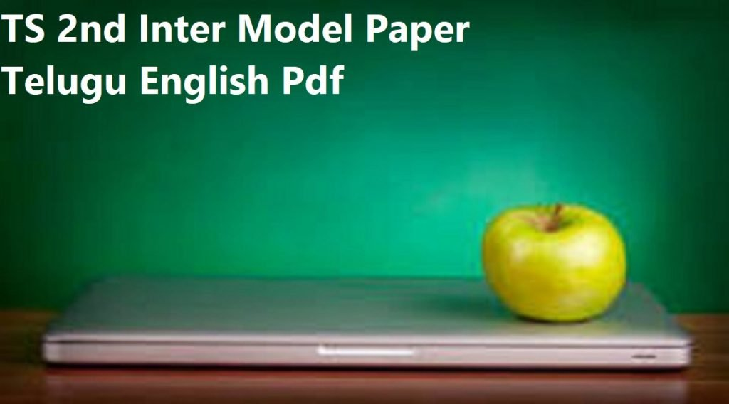 TS Intermediate Model Paper 2020 Syllabus & Exam Pattern