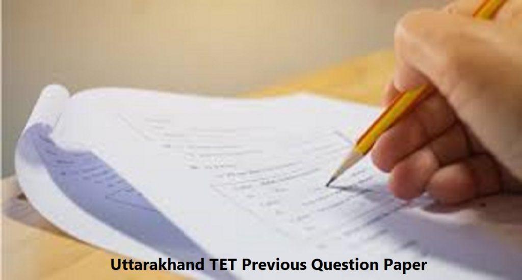 Uttarakhand TET Previous Question Paper 2020